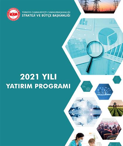 2021 Yılı Yatırım Programı