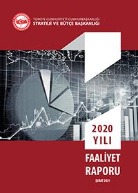 Strateji Ve Bütçe Başkanlığı 2020 Yılı Faaliyet Raporu